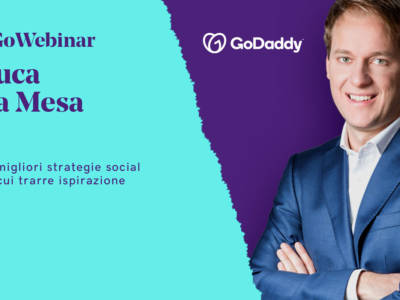 Perché è importante una strategia di marketing sui social media efficace è il tema del nuovo GoWebinar di GoDaddy